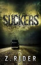 Suckers : A Horror Novel by Z. Rider (2015, Paperback)