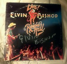 """Elvin Bishop/Live! Raisin' Hell"" signed album ""Fooled around and fell in love!"""