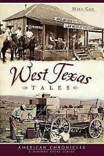 G, West Texas Tales, Mike Cox, 160949329X, Book