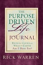 The Purpose-Driven Life Prayer Journal : Reflections on What on Earth Am I...