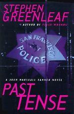 PAST TENSE: A John Marshall Tanner Novel (John Marshall Tanner Mysteries), Green