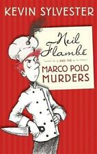 Neil Flambe and the Marco Polo Murders: The Neil Flambe Capers #1-ExLibrary