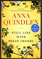 Still Life with Bread Crumbs:A Novel by Anna Quindlen,1st Edition1st Prnt Signed