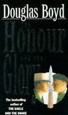 The Honour and the Glory by Douglas Boyd (Paperback, 1995)