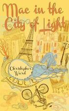 Mac in the City of Light (The Adventures of Mademoiselle Mac)-ExLibrary