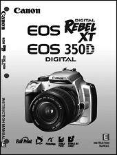 Canon REBEL XT EOS 350D Digital Camera User Instruction Guide  Manual