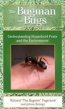 The Bugman on Bugs: Understanding Household Pests and the Environment-ExLibrary