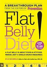 Flat Belly Diet!:How to Get the Flat Stomach You've Always Wanted by:Vaccariello