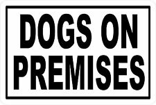 DOG ON PREMISES BEWARE OF DOG *Aluminum* 8 x 12 Metal Novelty Sign