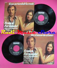 LP 45 7'' FRANK FERNANDEL YVELISE Si on se tendait la main 1979 no cd mc dvd
