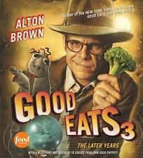 NEW Good Eats 3: The Later Years Alton Brown Book Food Network cooking recipes
