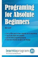 Programming for Absolute Beginners by Mark Lassoff (2014, Paperback)