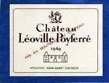 SAINT JULIEN 2E GCC VIEILLE ETIQUETTE CHATEAU LEOVILLE POYFERRE 1949     §11/05§