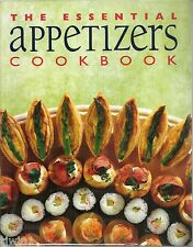THE ESSENTIAL APPETIZERS COOKBOOK MODERN STYLE OF CASUAL ENTERTAINING BOOK 1999
