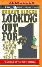Looking Out For #1 : How to Get from Where You Are Now to Where You Want to...
