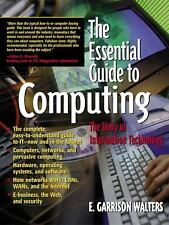 The Essential Guide to Computing: The Story of Information Technology-ExLibrary