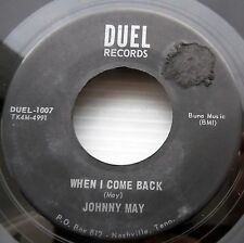 JOHNNY MAY 45 When I come back Pull me up from my knees VIETNAM country 60s jr52