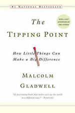 The Tipping Point: How Little Things Can Make a Big Difference by Malcolm...