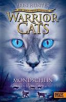 Hunter, Erin - Warrior Cats - Die neue Prophezeiung. Mondschein: II, Band 2