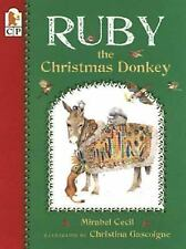 Ruby the Christmas Donkey by Cecil, Mirabel