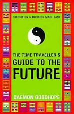 Daemon Goodhope-The Time Traveller's Guide to the Future  Paperback BOOK NEW