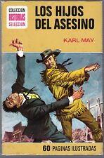 Los hijos del asesino.Karl May. Colección Historias Selección.Infantil y juvenil