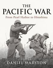 Pacific War: From Pearl Harbor to Hiroshima General Military)