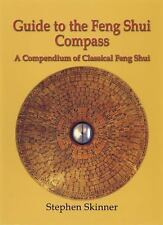 Guide to the Feng Shui Compass: A Compendium of Classical Feng Shui by Skinner,