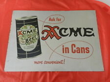 VINTAGE ADVERTISING SIGN-1950'S ACME BEER METAL SIGN- VERY RARE- VINTAGE BREWING