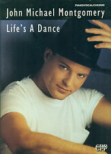 JOHN MICHAEL MONTGOMERY-LIFE'S A DANCE-PIANO/VOCAL/GUITAR CHORDS MUSIC BOOK NEW!