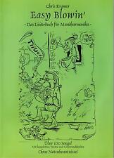 Mundharmonika Noten : Easy Blowin 1 - Liederbuch (ohne Noten Kenntnis) mit CD
