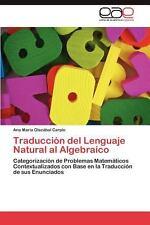 Traducción Del Lenguaje Natural Al Algebraico by Olazábal Carpio Ana María...