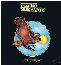 LP L'ECHO DU BAYOU BYE BYE BAYOU (CAJUN)