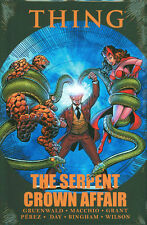 THING: The SERPENT CROWN AFFAIR HARDCOVER Marvel Two in One Comics HC