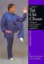 Tai Chi Chuan: 24 & 48 Postures with Martial Applications by Liang Shou-Yu