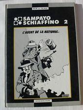 BD L'AGENT DE LA NATIONAL - 2 - SAMPAYO / SCHIAFFINO - E.O. 1982