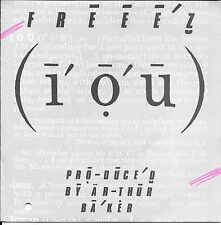 "45 TOURS / 7"" SINGLE--FREEEZ-- I.O.U / I DUB U--1983"