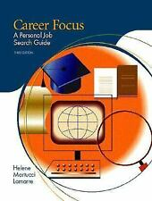 Career Focus: A Personal Job Search Guide (3rd Edition), Lamarre, Helene Martucc
