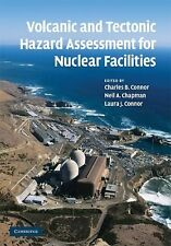 Volcanic and Tectonic Hazard Assessment for Nuclear Facilities (2009, Hardcover)