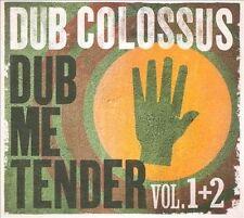Dub Colossus-Dub Me Tender CD NEW