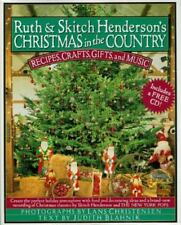 Ruth and Skitch Henderson's Christmas in the Country: Recipes, Crafts,-ExLibrary