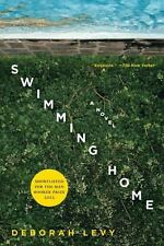 Swimming Home: A Novel Levy, Deborah Paperback