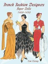 French Fashion Designers Paper Dolls, 1900-1950 by Tom Tierney (2002, Paperback)