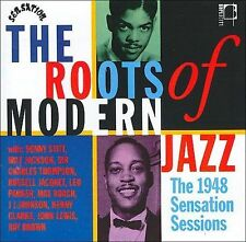 Roots of Modern Jazz: The 1948 Sensation Sessions