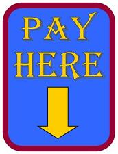 Pay Here Vinatge Style Metal Sign Waltzer  Vintage Style Fairground  Sign
