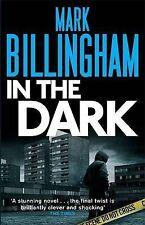 In the Dark, Mark Billingham