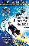 Un joven conforme al corazn de Dios Bosquejos de Sermones Portavoz Spanish Ed