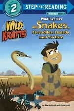 Wild Reptiles: Snakes, Crocodiles, Lizards, and Turtles (Wild Kratts) -ExLibrary