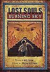 Lost Souls: Burning Sky Lost Souls Running Press))