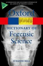 A Dictionary of Forensic Science (Oxford Quick Reference), Bell, Suzanne, Accept